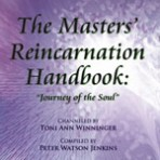 The Masters' Reincarnation Handbook